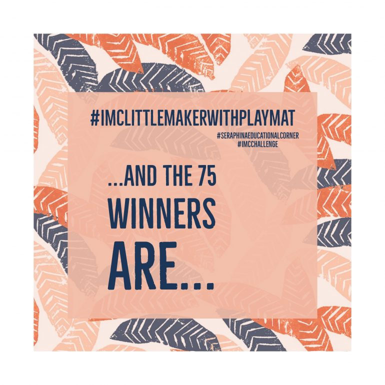and 75 #IMCLittleMakerWithPlayMat Winners are ...